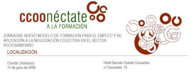 """JORNADAS sobre """"Nuevo Modelo de Formación para el Empleo y su aplicación a la Negociación Colectiva en el Sector Sociosanitario"""" a celebrar en Oviedo ..."""